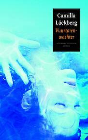 Vuurtorenwachter - Camilla Läckberg (ISBN 9789041416018)