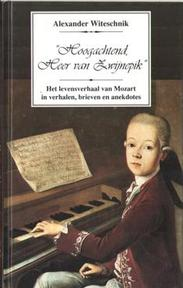 Hoogachtend, Heer van Zwijnepik - A. Witeschnik (ISBN 9789073207141)