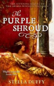 The Purple Shroud - Stella Duffy (ISBN 9781844087785)