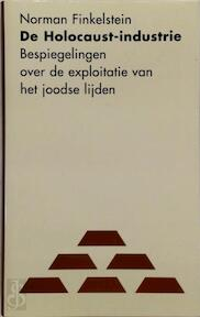 De Holocaust-industrie - Norman Finkelstein (ISBN 9789053302934)