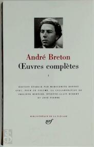 Oeuvres complètes - Tome I - André Breton, Marguerite Bonnet (ISBN 9782070111381)