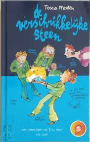 De verschrikkelijke steen - Tosca Menten (ISBN 9789000348930)