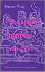 De sneeuwpoppen van 1511 - Herman Pleij (ISBN 9789053336700)