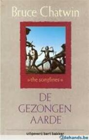 Gezongen aarde - Bruce Chatwin (ISBN 9789035105348)