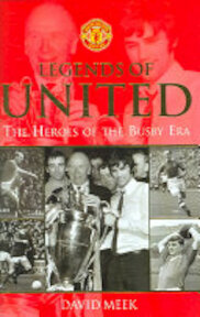 Legends of United - David Meek (ISBN 9780752875583)