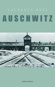 Auschwitz - Laurence Rees (ISBN 9789085490128)