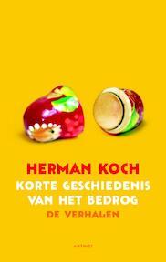 Korte geschiedenis van het bedrog - Herman Koch (ISBN 9789041420503)