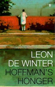 Hoffman's honger - Leon de Winter (ISBN 9789023419037)