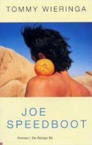 Joe Speedboot - Tommy Wieringa (ISBN 9789023414339)