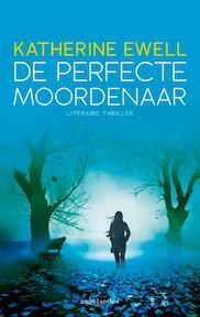De perfecte moordenaar - Katherine Ewell (ISBN 9789041424785)