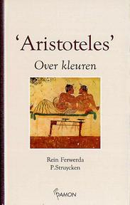 Over kleuren - Aristoteles, Peter Struycken (ISBN 9789055731299)