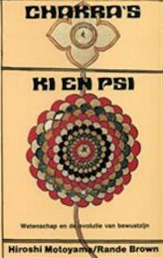 Chakra's, ki en psi - Hiroshi Motoyama, Rande Brown, Fenneke van Doornik (ISBN 9789020254587)