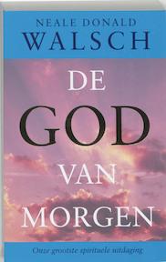 De God van morgen - Neale Donald Walsch (ISBN 9789021542744)