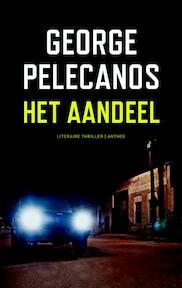 Het aandeel - George Pelecanos (ISBN 9789041419231)