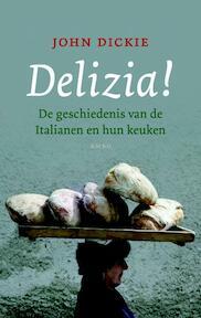 Delizia! - John Dickie (ISBN 9789026321252)