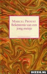 Bekentenis van een jong meisje - Marcel Proust, Ernst van Altena (ISBN 9789065511362)