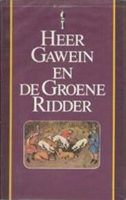 Heer Gawein en de Groene ridder - Unknown (ISBN 9789027491275)