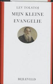 Mijn kleine evangelie - L. Tolstoj (ISBN 9789061319863)