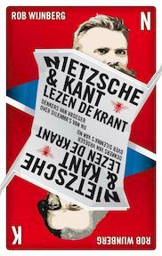 Nietzsche en Kant lezen de krant - Rob Wijnberg (ISBN 9789023440864)
