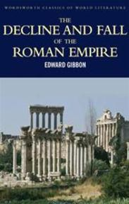 The Decline and Fall of the Roman Empire - Edward Gibbon (ISBN 9781853264993)