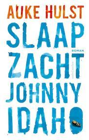 Slaap zacht Johnny Idaho - Auke Hulst (ISBN 9789041424839)