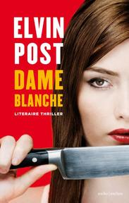 Dame blanche - Elvin Post (ISBN 9789041411358)
