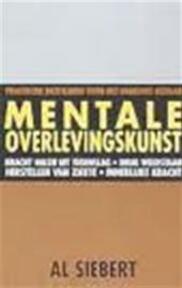Mentale overlevingskunst - Al Siebert., Marja Hilsum (ISBN 9789038904924)