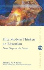Fifty Modern Thinkers on Education - David Edward Cooper (ISBN 9780415224093)