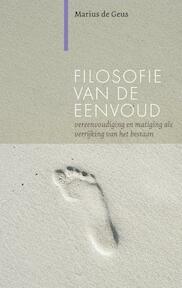 Filosofie van de eenvoud - Marius de Geus (ISBN 9789062245390)
