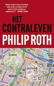 Het contraleven - Philip Roth (ISBN 9789023421740)