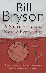 Short history of nearly everything - Bill Bryson (ISBN 9780552997041)