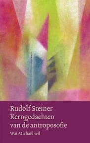 Kerngedachten van de antroposofie - Rudolf Steiner (ISBN 9789060385241)