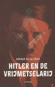Hitler en de vrijmetselarij - A. De La Croix (ISBN 9789401413220)