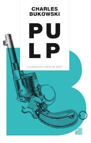 Pulp - Charles Bukowski (ISBN 9789048819799)