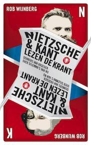Nietzsche & Kant lezen de krant - Rob Wijnberg (ISBN 9789023454557)