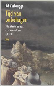 Tijd van onbehagen - A. Verbrugge (ISBN 9789058751294)