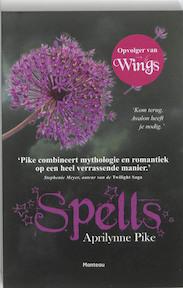 Spells - Aprilynne Pike (ISBN 9789022325643)
