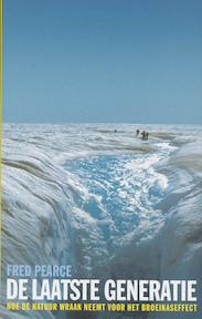 De laatste generatie - F. Pearce, Fred Pearce (ISBN 9789062244744)