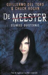 eeuwige duisternis - Guillermo Del Toro, Chuck Hogan (ISBN 9789049952785)
