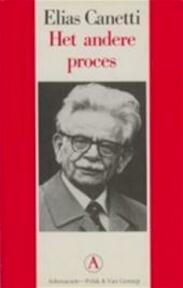 Het andere proces - Elias Canetti (ISBN 9789025350345)