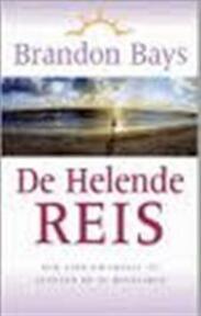 De helende reis - Brandon Bays (ISBN 9789027473493)
