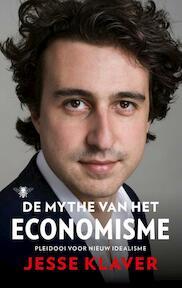 De mythe van het economisme - Jesse Klaver (ISBN 9789023496953)