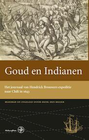 Goud en indianen - Henk den Heijer (ISBN 9789462490529)