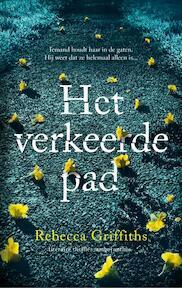 Het verkeerde pad - Rebecca Griffiths (ISBN 9789026334047)