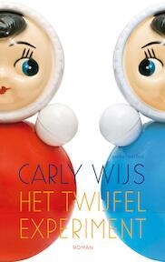 Het twijfelexperiment - Carly Wijs (ISBN 9789026332968)