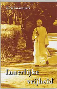 Innerlijke vrijheid - Krishnamurti (ISBN 9789020284096)