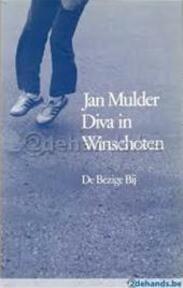 Diva in winschoten - Mulder (ISBN 9789023430407)