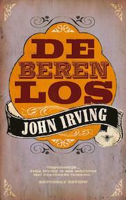 Beren los - John Irving (ISBN 9789023429203)