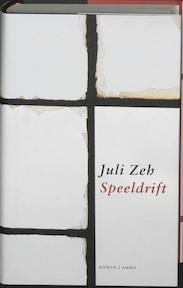 Speeldrift - Juli Zeh (ISBN 9789026319136)