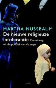De nieuwe religieuze intolerantie - Martha Nussbaum (ISBN 9789026326400)